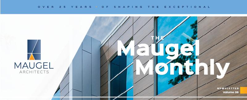 Maugel Architects Newsletter Volume 8