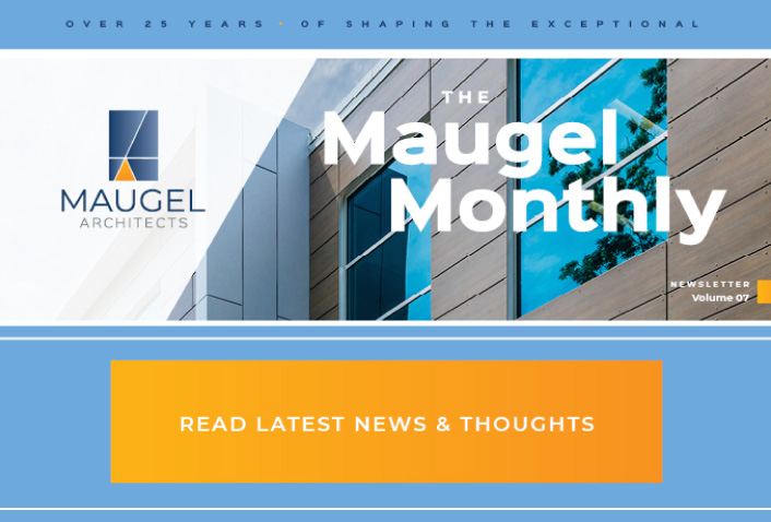 Maugel Monthly Newsletter: Vol 7
